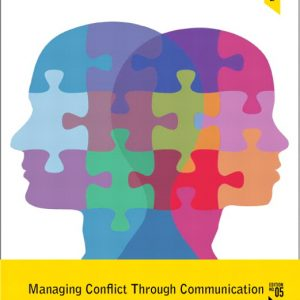Solution Manual for Managing Conflict through Communication