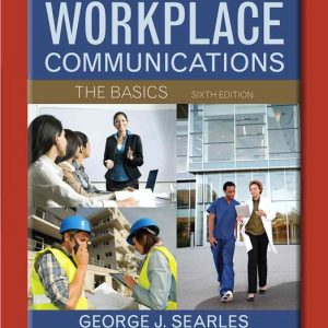 Solution Manual for Workplace Communications: The Basics