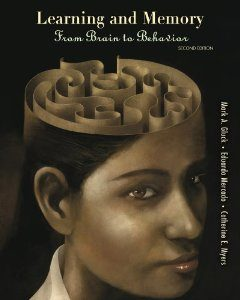 Test Bank: Learning and Memory From Brain to Behahior 2nd Edition Gluck