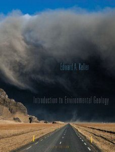 Test Bank: Introduction to Environmental Geology 5th Edition Keller