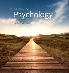 Test Bank: Introduction to Psychology 10th Edition Kalat