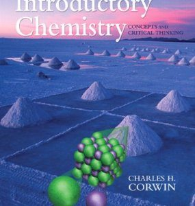 Test Bank: Introductory Chemistry Concepts and Critical Thinking 6th Edition Corwin