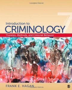 Test Bank: Introduction to Criminology Theories Methods and Criminal Behavior 7th Edition Hagan