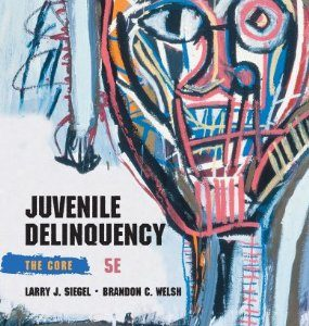 Test Bank: Juvenile Delinquency The Core 5th Edition Siegel