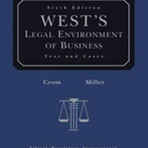 Solution Manual for West's Legal Environment of Business