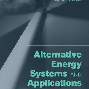Solution Manual for Alternative Energy Systems and Applications