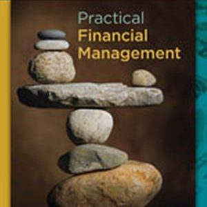 Solution Manual for Practical Financial Management