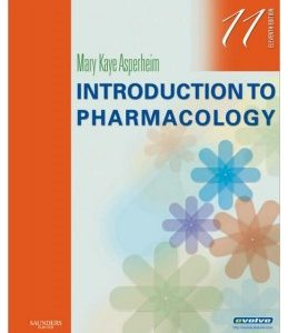Test Bank: Introduction to Pharmacology 11th Edition Asperheim