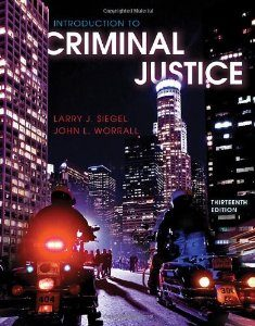 Test Bank: Introduction to Criminal Justice 13th Edition Siegel