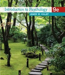 Test Bank: Introduction to Psychology 9th Edition Kalat