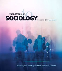 Test Bank: Introduction to Sociology A Canadian Focus 10th Edition Hewitt