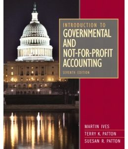Test Bank: Introduction to Government and Non-for-Profit Accounting 7th Edition Ives