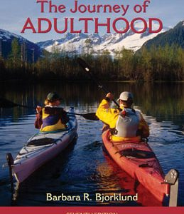 Test Bank: Journey of Adulthood 7th Edition Bjorklund
