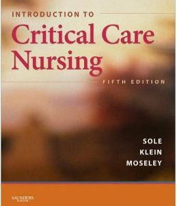 Test Bank: Introduction to Critical Care Nursing 5th Edition Sole
