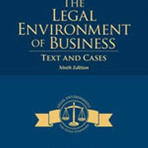 Solution Manual for The Legal Environment of Business: Text and Cases