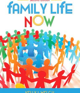 Test Bank: Family Life Now 2nd Edition Welch