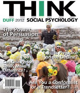 Test Bank: THINK Social Psychology 2012 Edition Duff