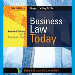 Test Bank: Business Law Today, Standard: Text & Summarized Cases 12th Edition by Miller