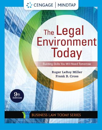 Test Bank: The Legal Environment Today 9th Edition by Miller