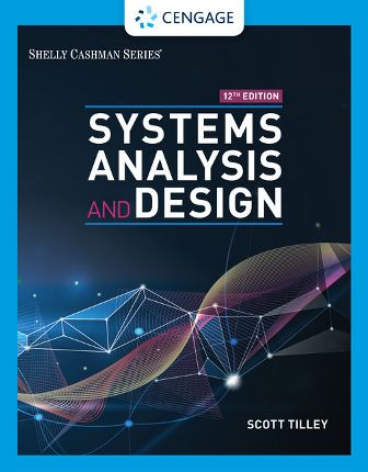 Solution Manual Systems Analysis And Design 12th Edition By Tilley Testbankbay