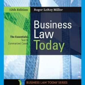 Solution Manual: Business Law Today, The Essentials 12th Edition Miller