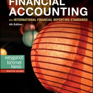 Solution Manual: Financial Accounting with International Financial Reporting Standards 4th Edition Weygandt