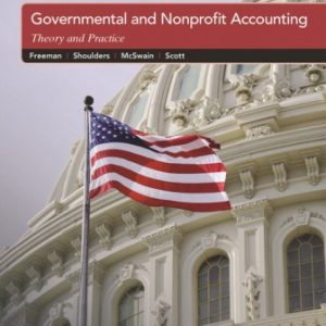 Solution Manual: Governmental and Nonprofit Accounting 11th Edition Freeman