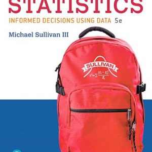 Solution Manual: Fundamentals of Statistics 5th Edition Sullivan