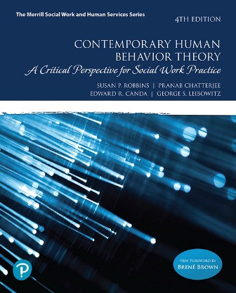 Test Bank: Contemporary Human Behavior Theory: A Critical Perspective for Social Work Practice 4th Edition Robbins