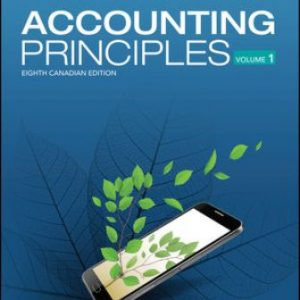 Test Bank: Accounting Principles, Volume 1 8th Canadian Edition Weygandt