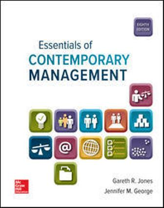 Test Bank: Essentials of Contemporary Management 8th Edition Jones
