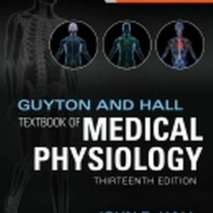 Test Bank: Guyton and Hall Textbook of Medical Physiology 13th Edition Hall