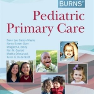 Test Bank: Burns' Pediatric Primary Care 7th Edition Maaks