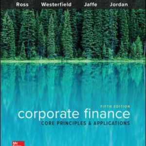 Solution Manual: Corporate Finance: Core Principles and Applications 5th Edition Ross