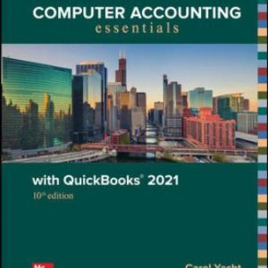 Solution Manual: Computer Accounting Essentials with QuickBooks 2021 10th Edition Yacht