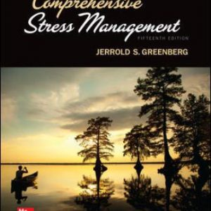 Solution Manual: Comprehensive Stress Management 15th Edition Greenberg