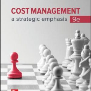 Solution Manual: Cost Management: A Strategic Emphasis 9th Edition Blocher