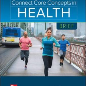 Test Bank: Connect Core Concepts in Health, BRIEF 17th Edition Insel