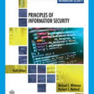 Test Bank: Principles of Information Security 6th Edition Whitman