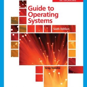Test Bank: Guide to Operating Systems 6th Edition Tomsho