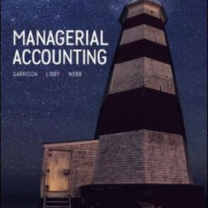 Test Bank: Managerial Accounting 11th Canadian Edition Garrison