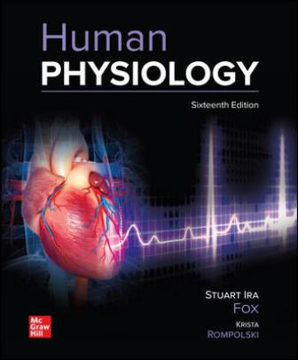 Solution Manual: Human Physiology 16th Edition Fox