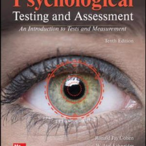 Test Bank: Psychological Testing and Assessment 10th Edition Cohen