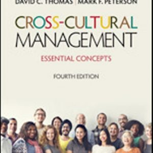 Test Bank: Cross-Cultural Management Essential Concepts 4th Edition Thomas