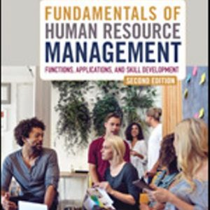 Solution Manual: Fundamentals of Human Resource Management 2nd Edition Hendon