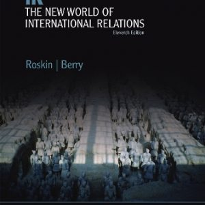 Test Bank: IR: The New World of International Relations 11th Edition Roskin