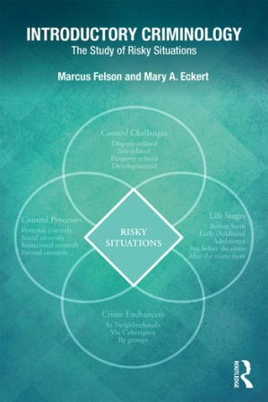 Test Bank: Introductory Criminology The Study of Risky Situations 1st Edition Felson