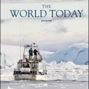 Test Bank: The World Today: Concepts and Regions in Geography 8th Edition Nijman